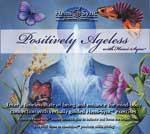 CD s�rie - Positively Ageless